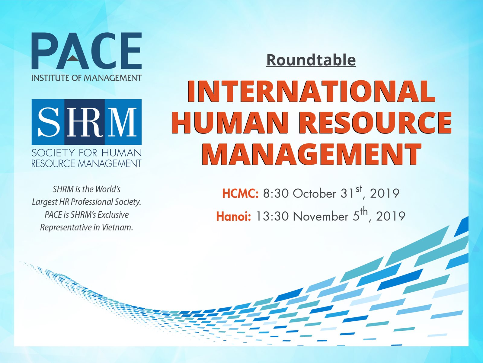 INFO SESSION: INTERNATIONAL HUMAN RESOURCE MANAGEMENT ON OCTOBER IN HO CHI MINH CITY AND ON NOVEMBER IN HA NOI  - 2019